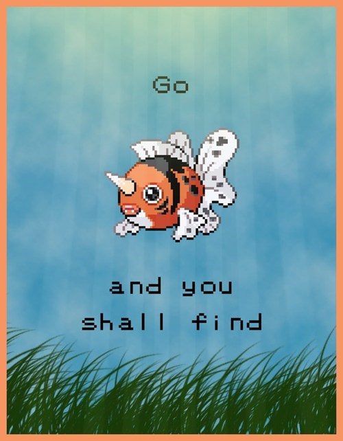 Pokemon Go and You Shall Find - List of Pokemon Life Lessons.