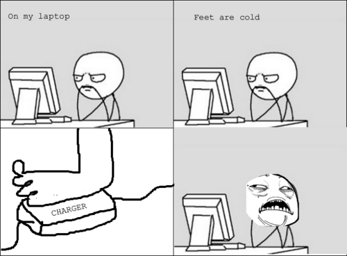 charger,feet,sweet jesus,laptop charger,warm feet