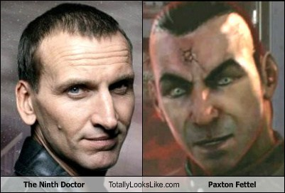 totally looks like doctor who paxton fettel the ninth doctor funny - 7450219520