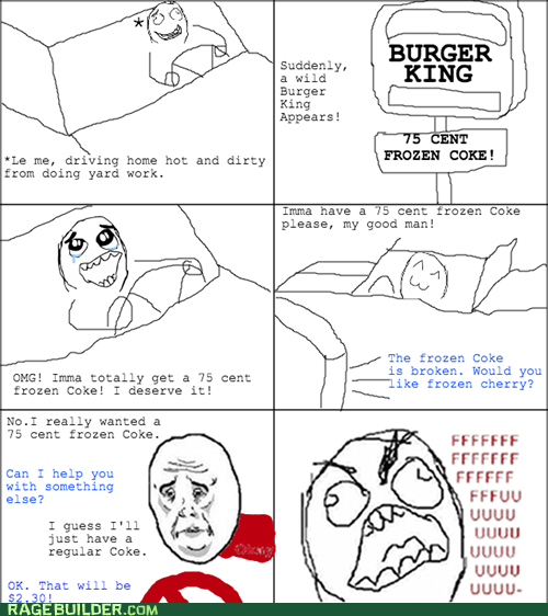 frozen coke,coke,Okay,burger king,funny,fast food
