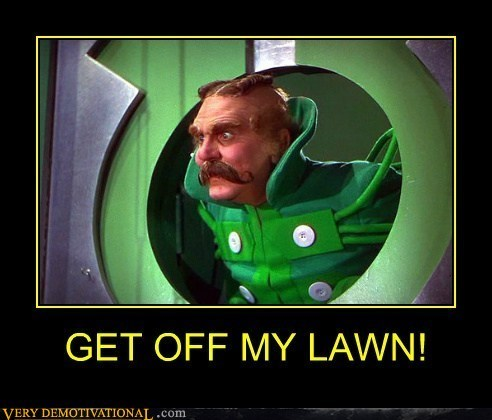 wizard of oz,lawn,get off,funny