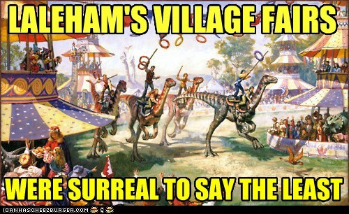 LALEHAM'S VILLAGE FAIRS WERE SURREAL TO SAY THE LEAST