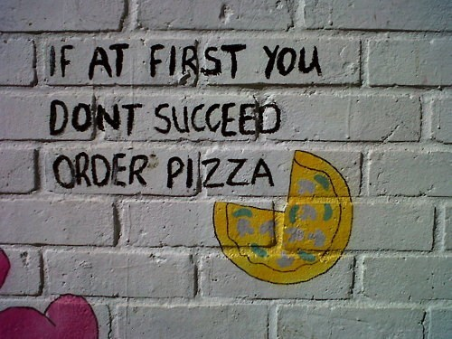 pizza wisdom advice graffiti hacked irl - 7456281600