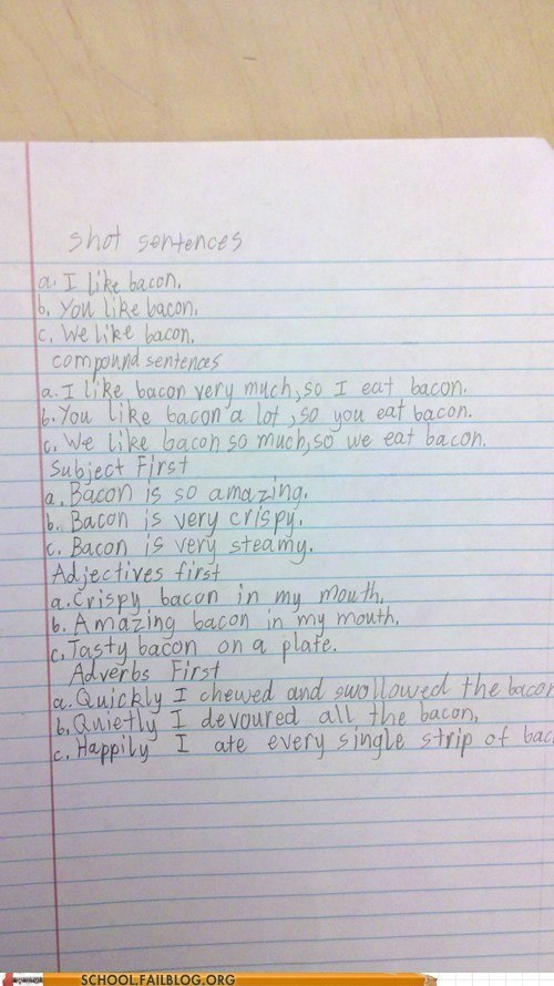 sentences,english,funny,bacon,g rated,School of FAIL