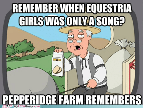 equestria girls Memes funny pepperidge farm - 7457787648