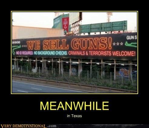 guns wtf Meanwhile texas - 7461844480