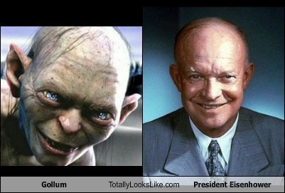 gollum,president eisenhower,totally looks like,funny