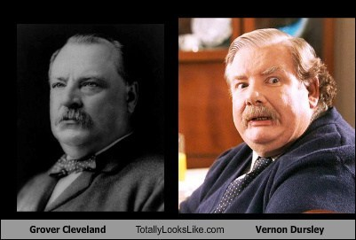 vernon dursley grover cleveland totally looks like funny - 7465289472