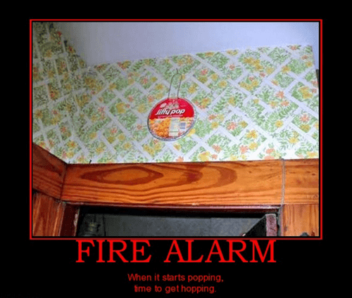 bad idea fire alarm funny jiffy pop