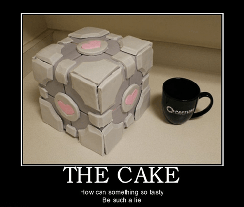 cake,companion cube,Portal,video games,funny,lie