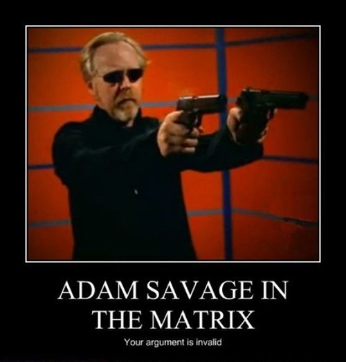 matrix,awesome,adam savage,funny