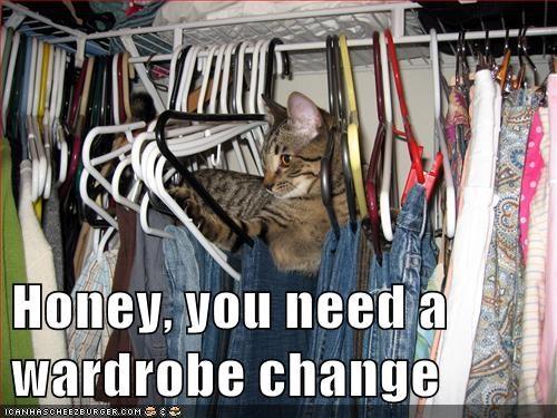 Honey, you need a wardrobe change