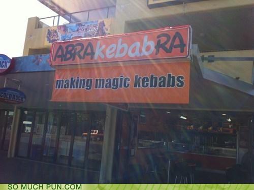 restaurant sign,kebabs,puns,funny,abracadabra