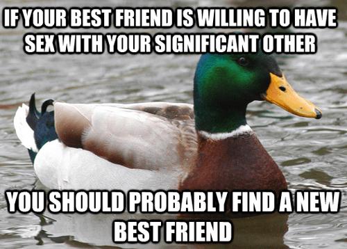 Actual Advice Mallard friends Memes funny - 7471269376