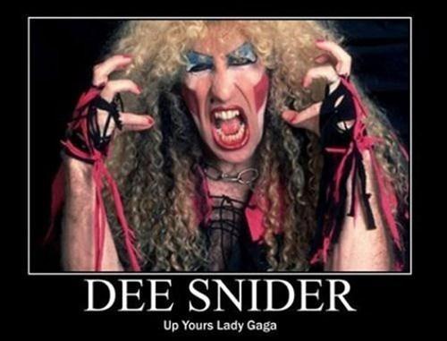wtf dee snider witch lady gaga funny