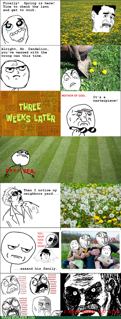 Like a Boss yardwork neighbors dandelions lawns lawn mowing - 7473240320