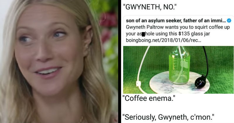 gwyneth paltrow twitter wtf beauty product cringe social media ridiculous funny weird - 7473413