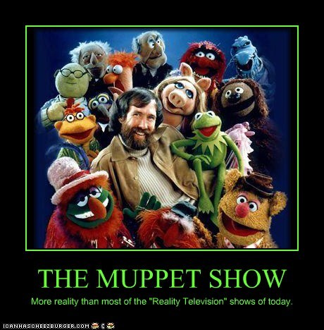 the muppets TV reality tv funny - 7477737984