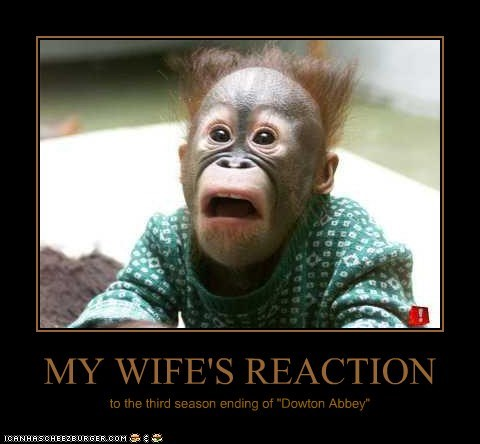 """MY WIFE'S REACTION to the third season ending of """"Dowton Abbey"""""""
