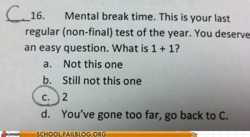 mental break test math funny g rated School of FAIL