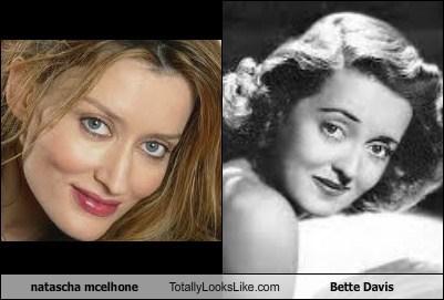 bette davis,totally looks like,Natascha McElhone,funny