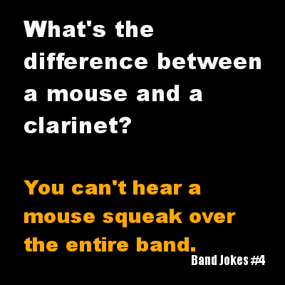 Music band jokes clarinets marching band funny g rated - 7490205952