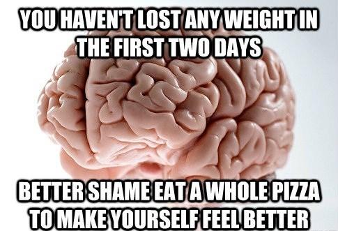 scumbag brain,diets,Memes,funny