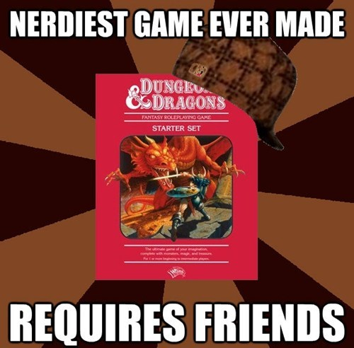 scumbag Memes dungeons and dragons