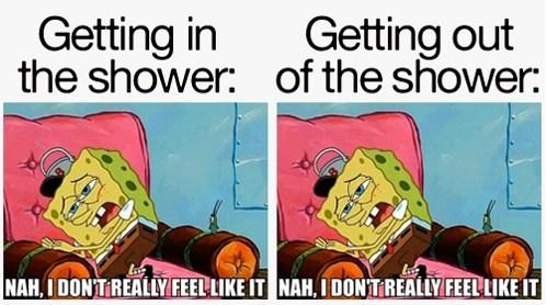 life sucks SpongeBob SquarePants showers funny - 7494579968