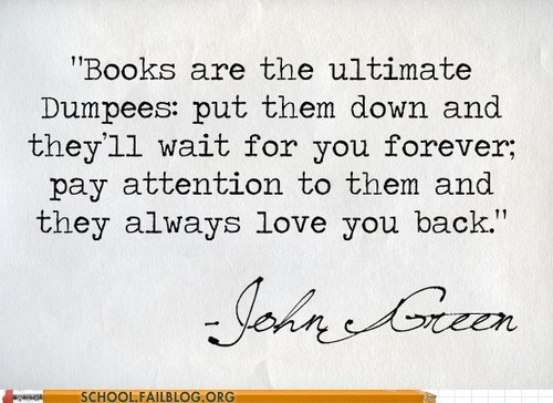 john green literature books quote funny dumped - 7503425536