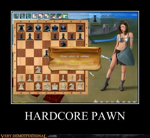 hardcore chess pawn funny - 7504024832