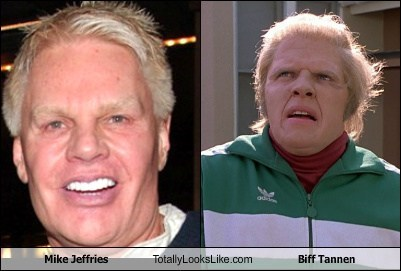 mike jeffries,totally looks like,funny,biff tannen