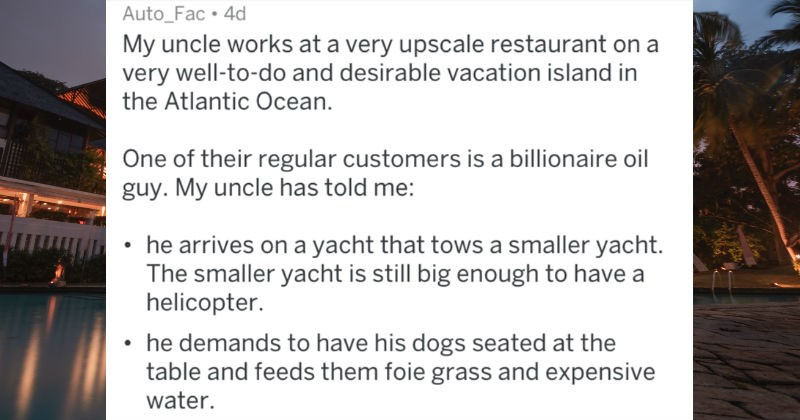 customer service hotel askreddit rich person restaurant ridiculous - 7510021