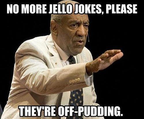 Jello bill cosby puns funny - 7510424576