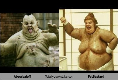 Abzorbaloff Totally Looks Like FatBastard