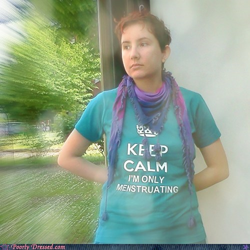 keep calm and funny poorly dressed - 7511024896
