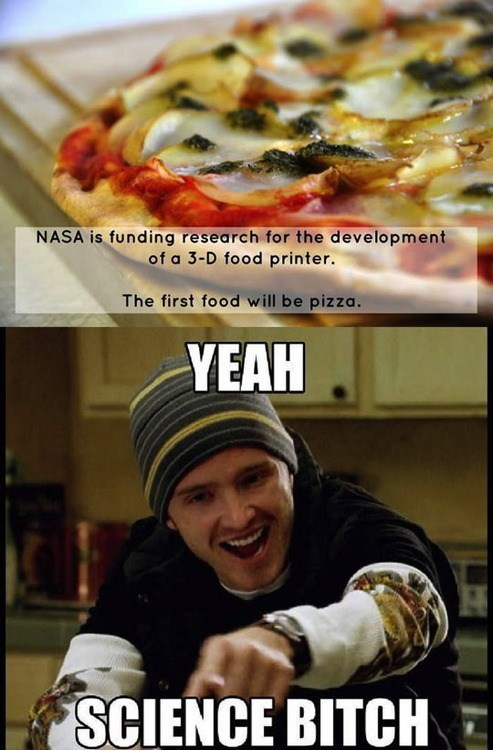 nasa pizza 3D printing science food funny