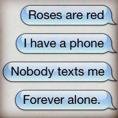 forever alone,autocorrect,text,phone,funny