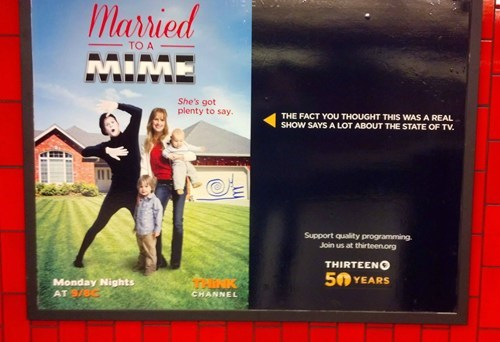 advertisement clever ads married to a mime funny monday thru friday g rated
