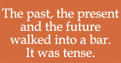 grammar puns tenses funny - 7521895168