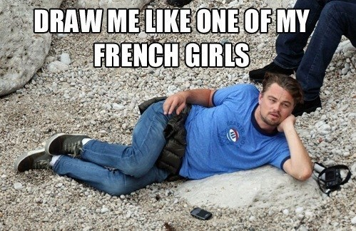 leonardo dicaprio,Memes,draw me like one of your french girls