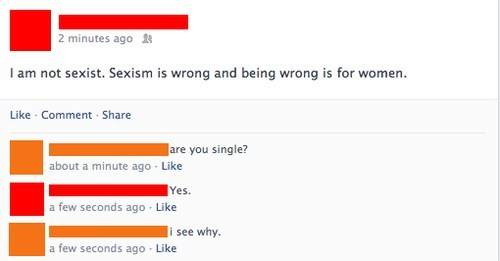 sexism,single,relationships,funny,sexist,failbook