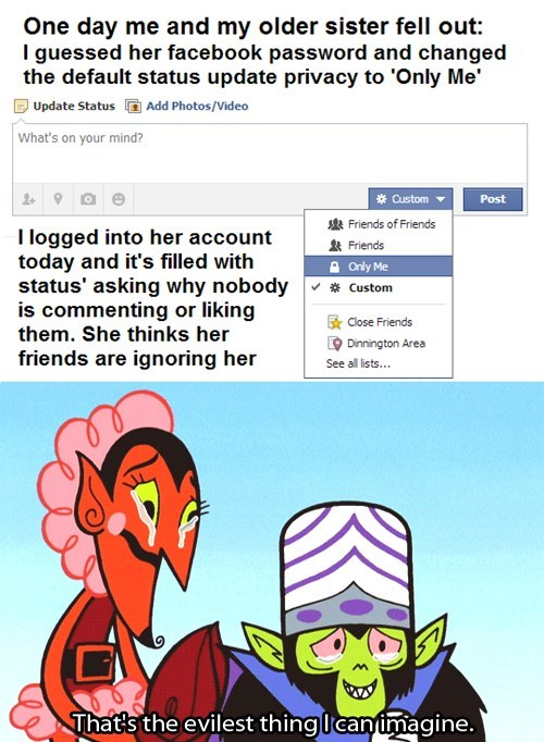 privacy,powerpuff girls,facebook privacy,that's the evilest thing i can imagine,mojo jojo,facebook privacy,facebook privacy,facebook privacy,facebook privacy,failbook,g rated
