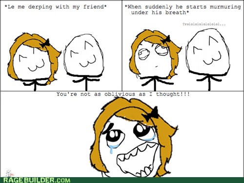 All My Friends Are So Oblivious