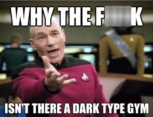 dark types pokemon gyms Memes - 7534136832