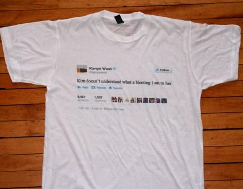 tshirts kim kardashian kanye tweets funny - 7534401280