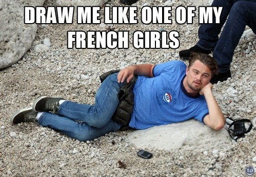 leonardo dicaprio Memes draw me like one of your french girls - 7534422016