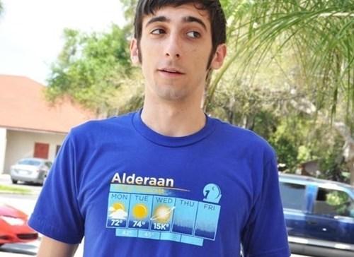 alderaan,weather,shirts,funny