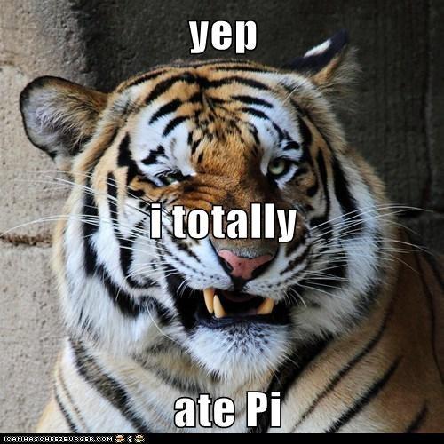 yep i totally  ate Pi