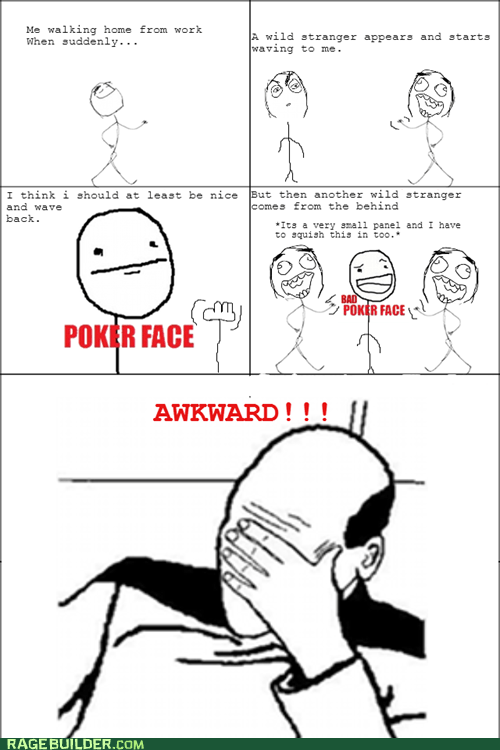 Awkward,Awkward Moment,facepalm,poker face,waving,funny